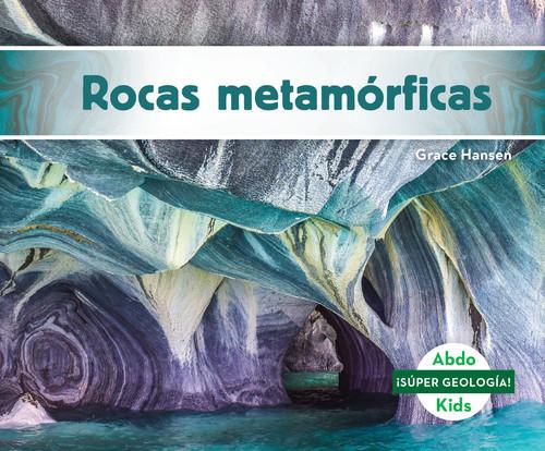Cover: Rocas metamórficas (Metamorphic Rocks)