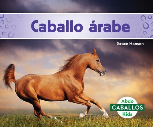 Cover: Caballo árabe (Arabian Horses)
