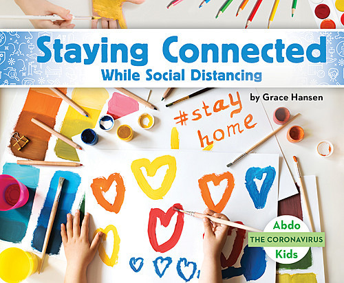 Cover: Staying Connected While Social Distancing