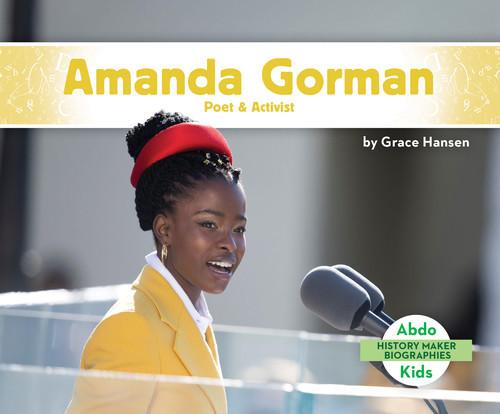 Cover: Amanda Gorman: Poet & Activist