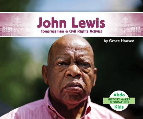 Cover: John Lewis: Congressman & Civil Rights Activist