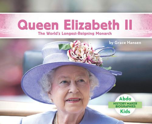 Cover: Queen Elizabeth II: The World's Longest-Reigning Monarch