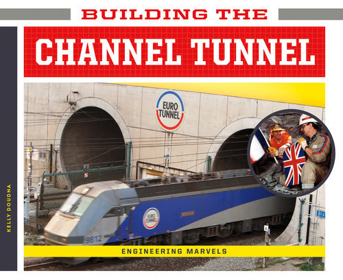 Cover: Building the Channel Tunnel