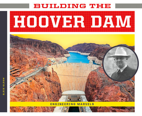 Cover: Building the Hoover Dam