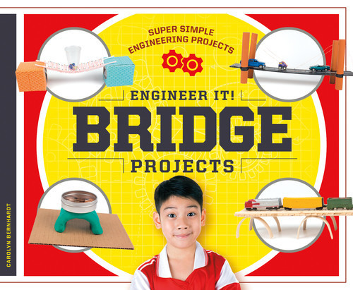 Cover: Engineer It! Bridge Projects
