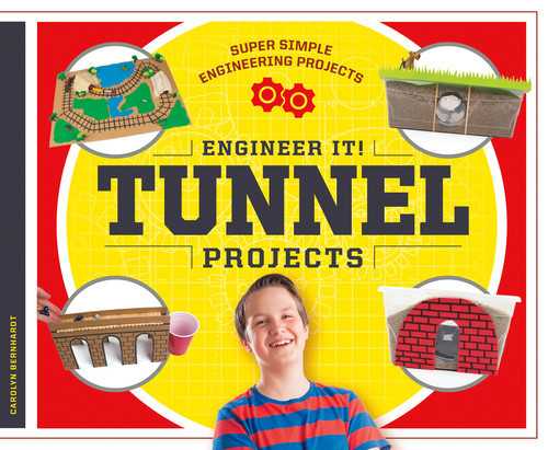 Cover: Engineer It! Tunnel Projects