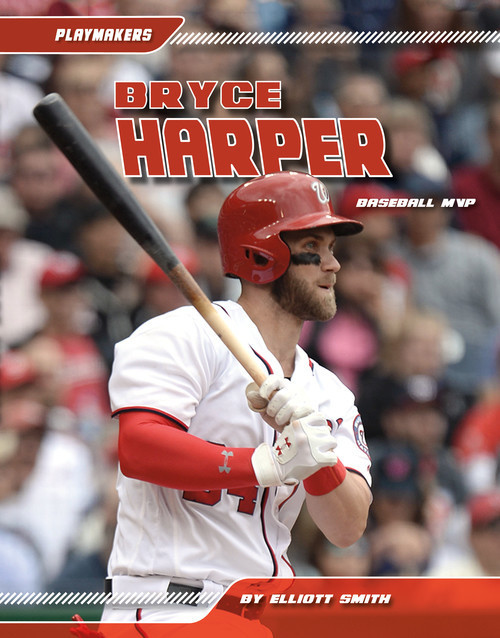 Cover: Bryce Harper: Baseball MVP