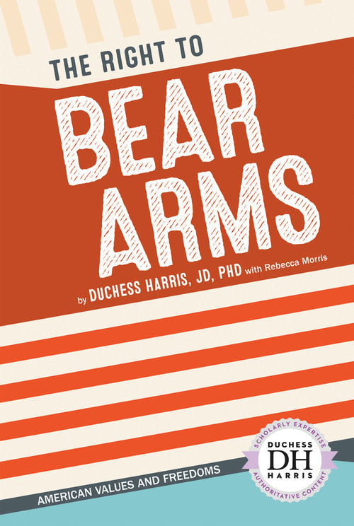 Cover: The Right to Bear Arms