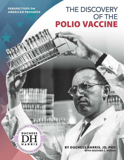 Cover: The Discovery of the Polio Vaccine