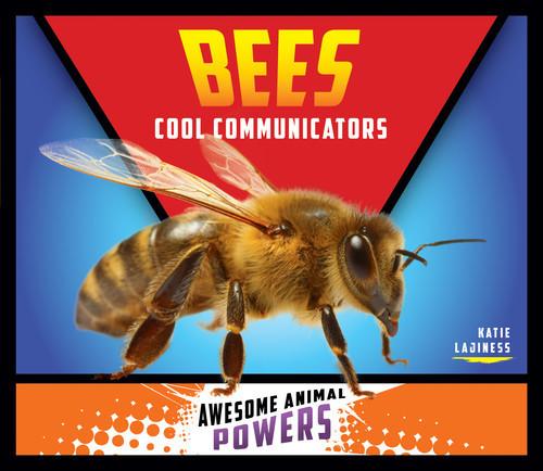 Cover: Bees: Cool Communicators