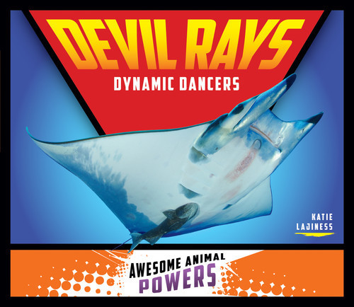 Cover: Devil Rays: Dynamic Dancers