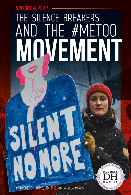 Cover: The Silence Breakers and the #MeToo Movement
