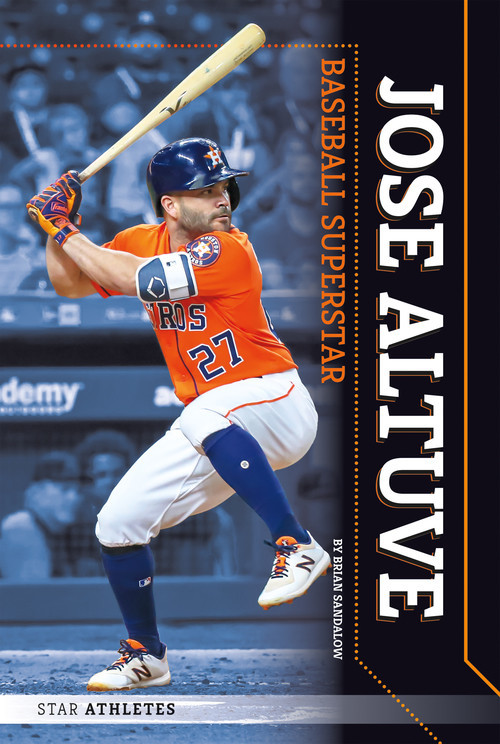 Cover: Jose Altuve: Baseball Superstar