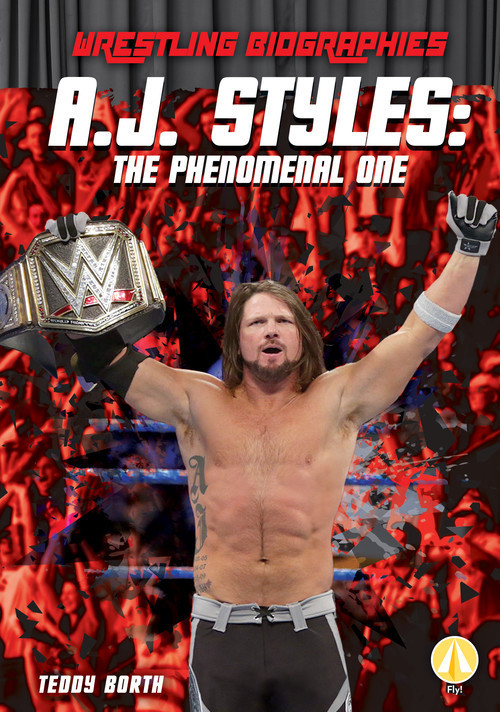 Cover: A.J. Styles: The Phenomenal One