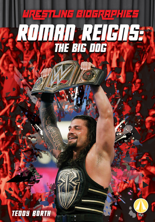 Cover: Roman Reigns: The Big Dog
