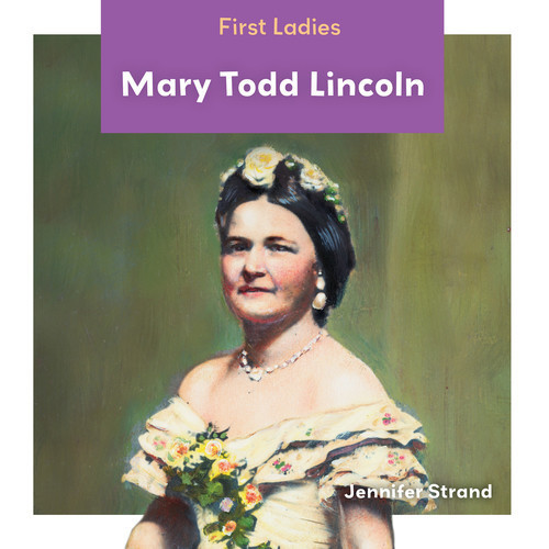 Cover: Mary Todd Lincoln