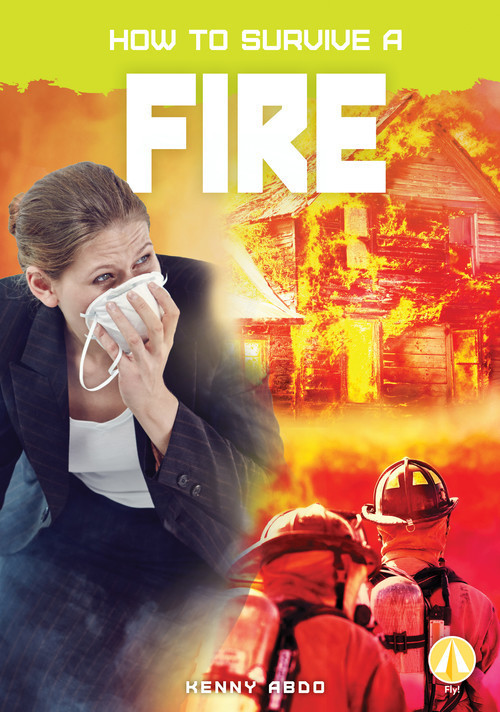 Cover: How to Survive a Fire