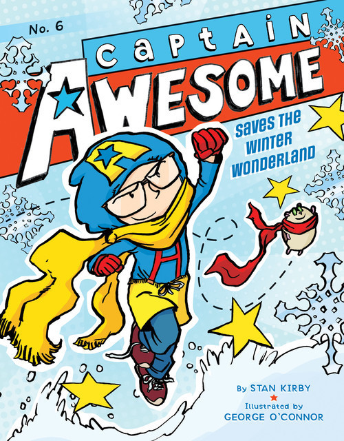 Cover: Captain Awesome Saves the Winter Wonderland: #6