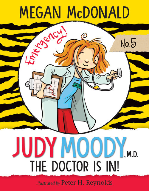 Cover: Judy Moody, M.D.: The Doctor is In!: #5