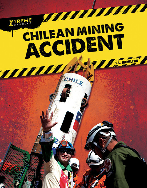 Cover: Chilean Mining Accident