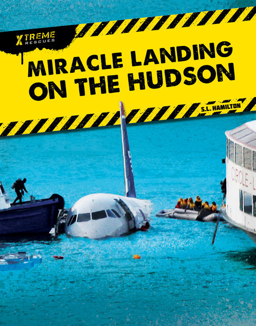 Cover: Miracle Landing on the Hudson
