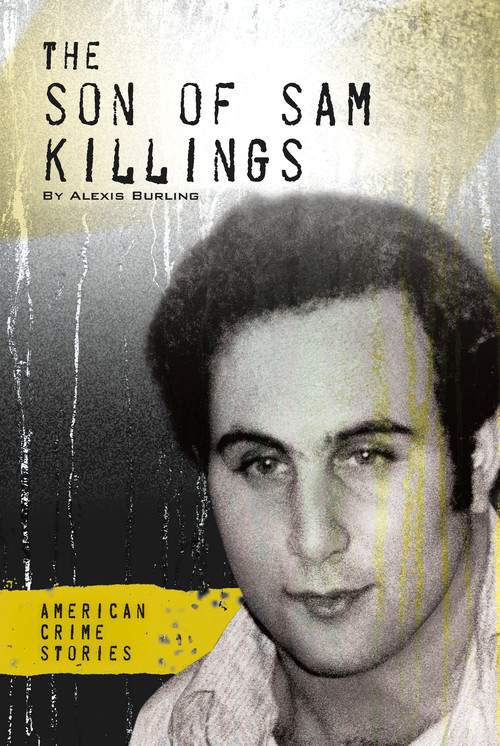 Cover: The Son of Sam Killings