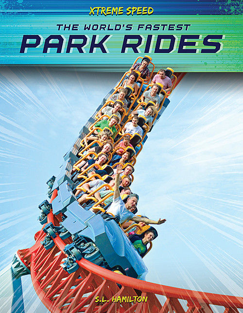 Cover: The World's Fastest Park Rides