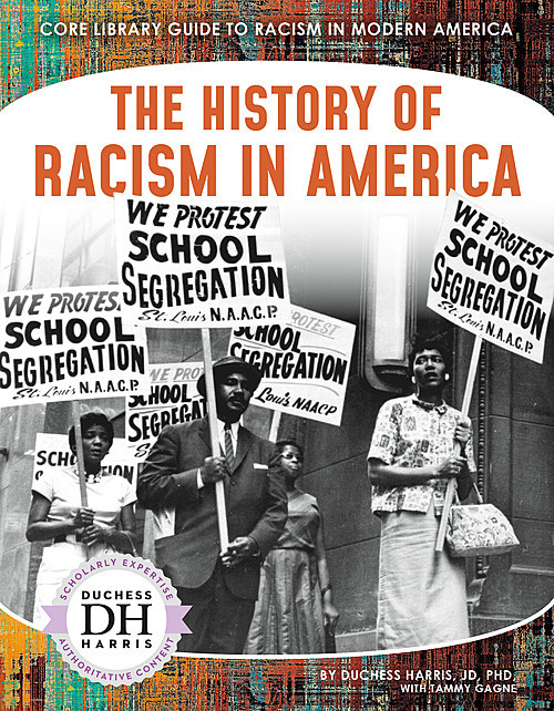 Cover: The History of Racism in America
