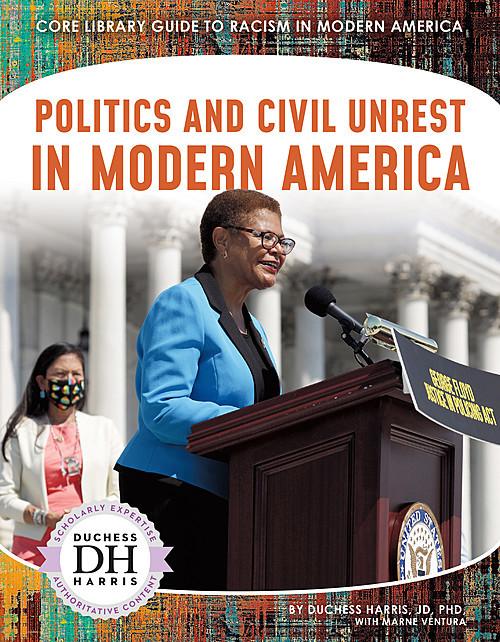 Cover: Politics and Civil Unrest in Modern America