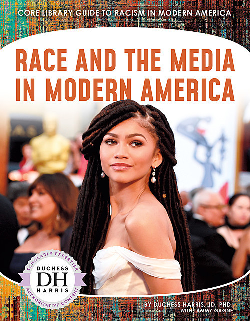 Cover: Race and the Media in Modern America