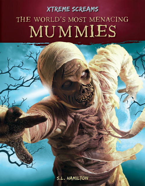 Cover: The World's Most Menacing Mummies