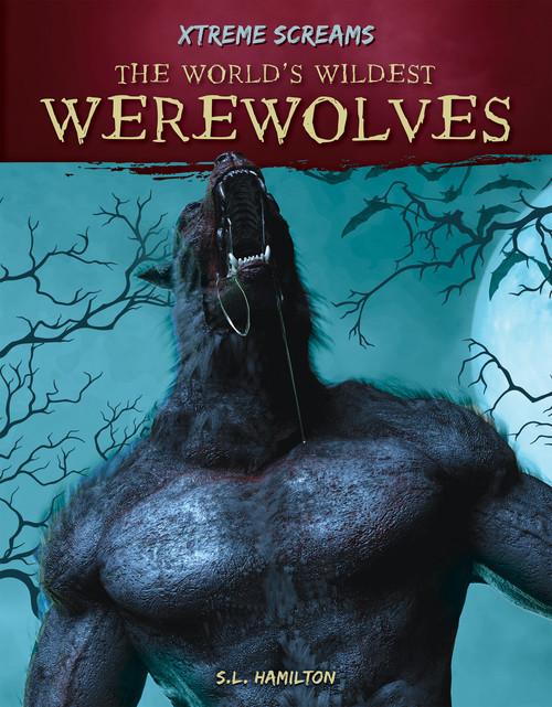 Cover: The World's Wildest Werewolves