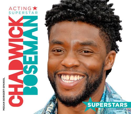 Cover: Chadwick Boseman: Acting Superstar