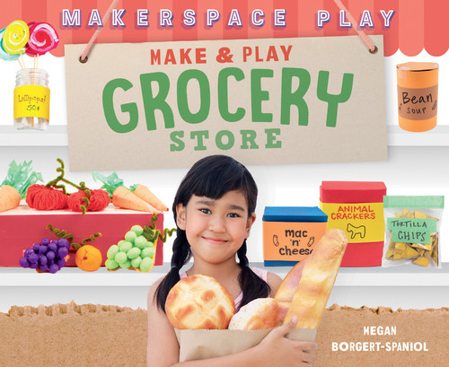 Cover: Make & Play Grocery Store