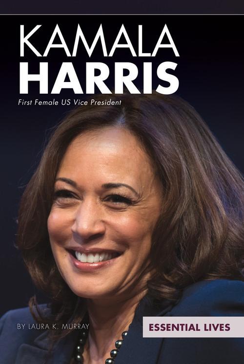 Cover: Kamala Harris: First Female US Vice President