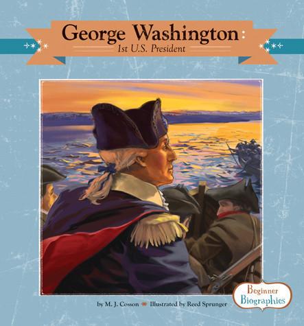 Cover: George Washington: 1st U.S. President