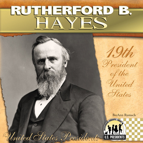 Cover: Rutherford B. Hayes
