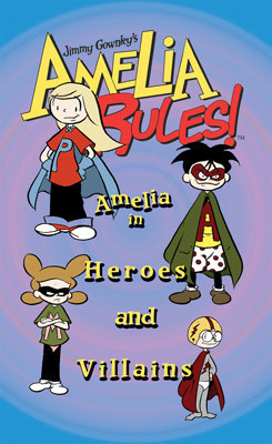 Cover: Amelia in Heroes and Villains