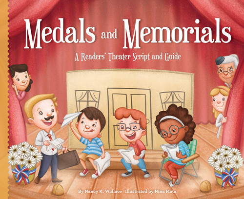 Cover: Medals and Memorials: A Readers' Theater Script and Guide