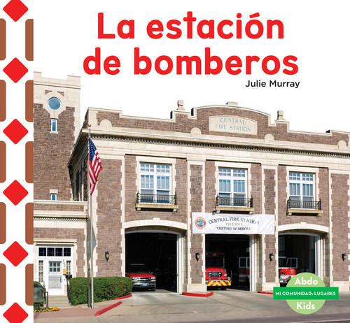 Cover: La estación de bomberos