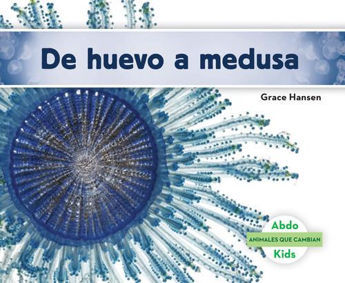 Cover: De huevo a medusa