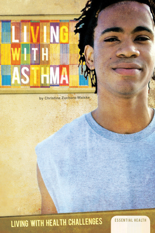 Cover: Living with Asthma
