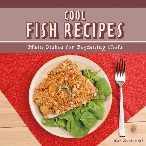 Cover: Cool Fish Recipes: Main Dishes for Beginning Chefs