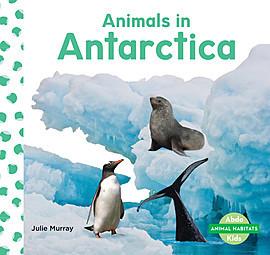 Cover: Animals in Antarctica