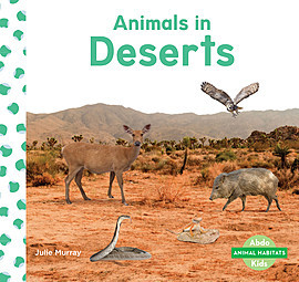 Cover: Animals in Deserts