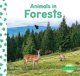 Cover: Animals in Forests
