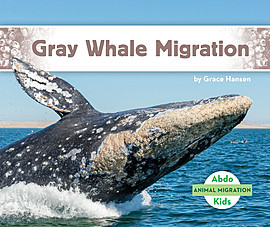Cover: Gray Whale Migration
