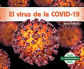 Cover: El virus de la COVID-19 (The COVID-19 Virus)