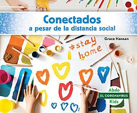 Cover: Conectados a pesar de la distancia social (Staying Connected While Social Distancing)