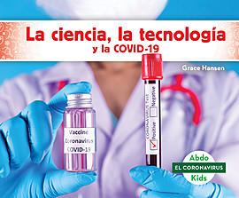 Cover: La ciencia, la tecnología y la COVID-19 (STEM and COVID-19)